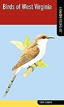 Birds of West Virginia: A Falcon Field Guide (Falcon Field Guide Series)