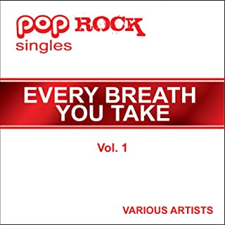 Pop Rock Singles - Every breath you take - Vol. 1