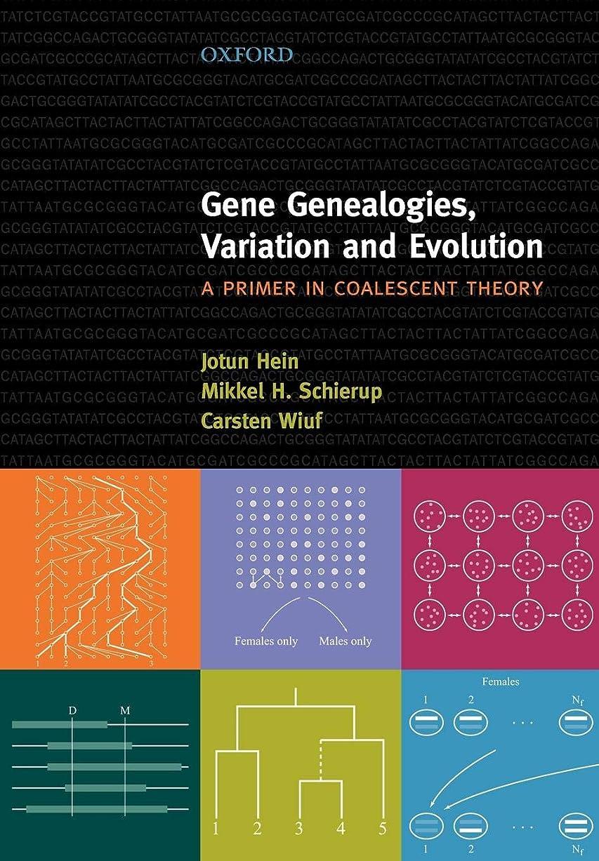 証書反射男やもめGene Genealogies, Variation And Evolution: A Primer in Coalescent Theory