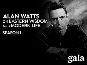 Alan Watts On Eastern Wisdom & Modern Life, Season 1