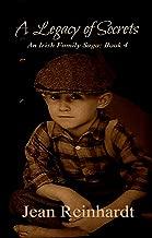 A Legacy of Secrets (An Irish Family Saga Book 4)