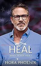 Heal: An Age Gap Gay Romance (White House Men Series Book 7)