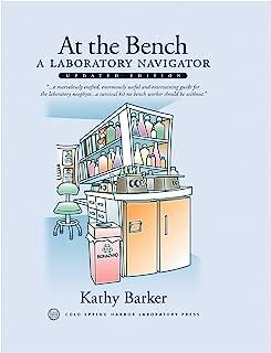 At the Bench: A Laboratory Navigator