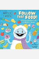 Follow That Food! (Waffles + Mochi) ハードカバー