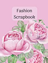 Fashion Scrapbook: Soft pink roses cover. Glue in images from magazines to save outfit & accessory ideas. Capsule wardrobe planner perfect gift for fashionista fashion blogger stylist & instagram fans