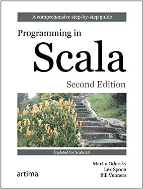Programming in Scala: A Comprehensive Step-by-Step Guide