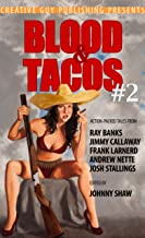 Blood & Tacos #2