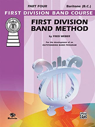 First Division Band Method for Baritone B.c.