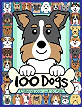 100 Dogs Coloring Book: (Cute Dog Coloring Books for Kids)