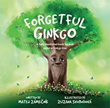 Forgetful Ginkgo: A fully illustrated book for kids about a Ginkgo tree