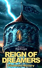 Reign of Dreamers: Elizabeth's Mystery