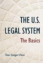The U.S. Legal System: The Basics (English Edition)