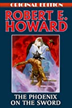 The Phoenix on the Sword-Original Edition(Annotated)
