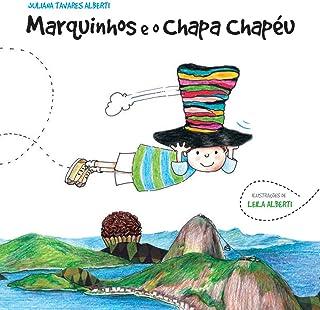 Marquinhos e o Chapa Chapéu