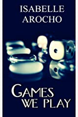 Games We Play Kindle Edition