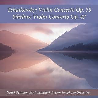 Tchaikovsky: Violin Concerto, Op. 35 - Sibelius: Violin Concerto, Op. 47