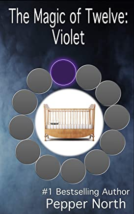 The Magic of Twelve:  Violet