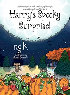 Harry's Spooky Surprise: A children's picture book about saying thank you, and not being afraid of the dark!