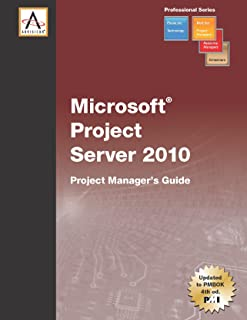 Microsoft Project Server 2010: Project Manager's Guide