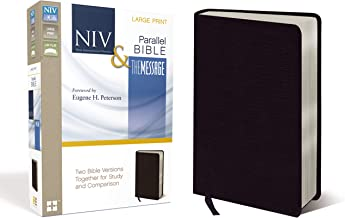 NIV, The Message, Parallel Bible, Large Print, Bonded Leather, Black: Two Bible Versions Together for Study and Comparison