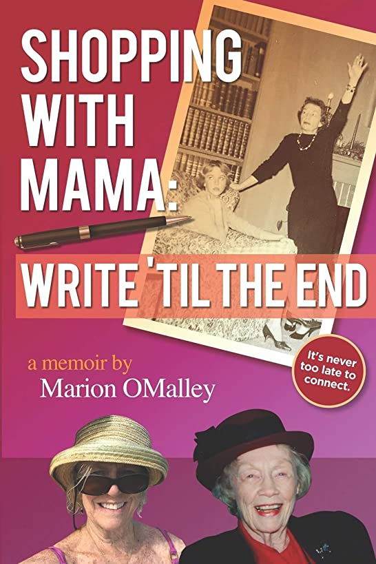 Shopping with Mama: Write 'Til the End