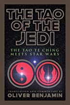 The Tao of the Jedi: The Tao Te Ching Meets Star Wars (English Edition)