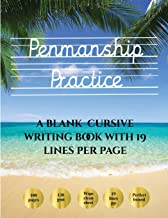 Penmanship Practice: 100 blank handwriting practice sheets for cursive writing. This book contains suitable handwriting paper to practice cursive writing