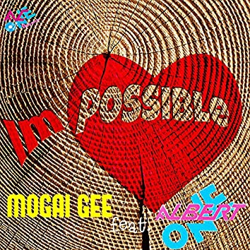 Impossible (feat. Albert One)
