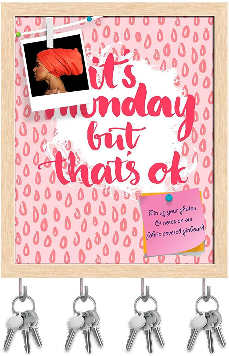 Artzfolio Its Monday But Thats Ok Key Holder Hooks   Notice Pin Board   Natural Brown Frame 16 X 19.7Inch