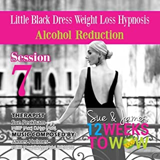 Little Black Dress Weight Loss Hypnosis : Alcohol Reduction, Session 7