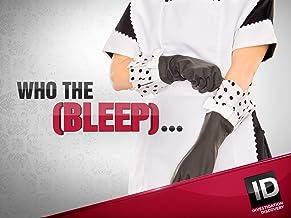 Who the (Bleep)?