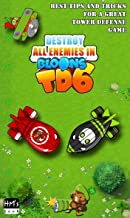 Destroy all enemies in Bloons TD 6 (Bloon Tower Defense) (English Edition)