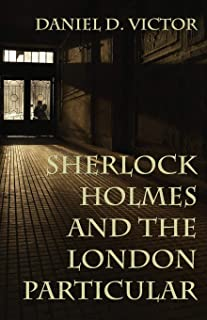 Sherlock Holmes and The London Particular (5) (Sherlock Holmes and the American Literati)