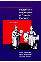 Structure and Interpretation of Computer Programs - 2nd Edition (MIT Electrical Engineering and Computer Science) Paperback