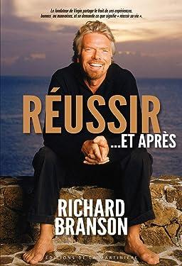 Réussir.... et après (Non Fiction) (French Edition)