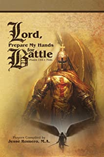 Lord, Prepare My Hands for Battle