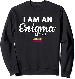 Unbreakable Kimmy Schmidt I Am An Enigma Sweatshirt