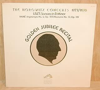 Liszt / Faure / Horowitz: Golden Jubilee Recital