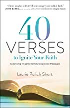 40 Verses to Ignite Your Faith: Surprising Insights from Unexpected Passages