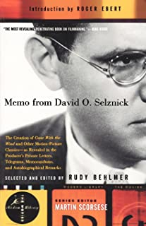 Memo from David O. Selznick : The Creation of