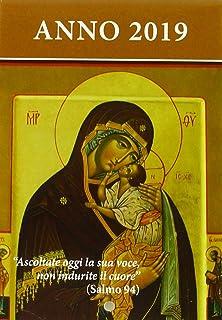 Ascoltate oggi la sua voce 2019. Calendario liturgico. Maria madre di Misericordia
