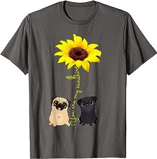 You Are My Sunshine Sunflower Pug Mom Shirt T-Shirt