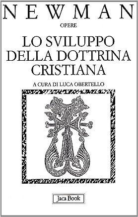 Lo sviluppo della dottrina cristiana