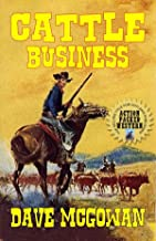 Cattle Business: The High Plains Rider: A Western Adventure From The Author of