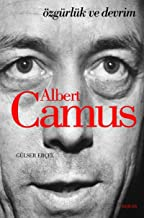 Albert Camus: Özgürlük ve Devrim