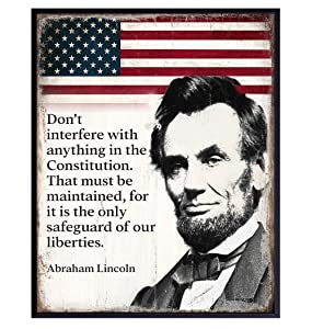 Abraham Lincoln Poster - 8x10 Inspirational Quote - American Flag Decor - Abe Lincoln Gifts - Patriotic Decor for Home or Office - Rustic American Wall Decor - US Constitution Art