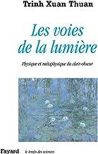 Les voies de la lumière: Physique et métaphysique du clair-obscur (Temps des sciences) (French Edition)