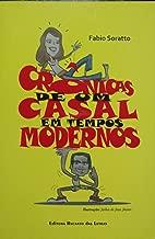 CRÔNICAS DE UM CASAL EM TEMPOS MODERNOS