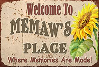 Pet Project Novelty Signs Welcome to Memaw's Place Where Memories are Made - 9 inch by 6 inch MDF Composite Wood Novelty Sign Ships from Ontario, Canada. Comes with a Cord Attached.