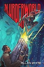 Murderworld: A LITRPG Novel de Allen White